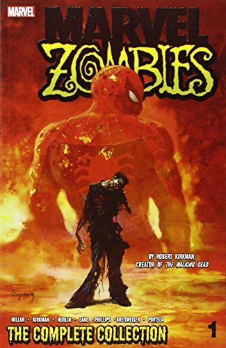 Mark Millar Marvel Zombies Volume 1 The Complete Collection