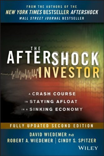 David Wiedemer The Aftershock Investor A Crash Course In Staying Afloat In A Sinking Eco 0002 Edition;