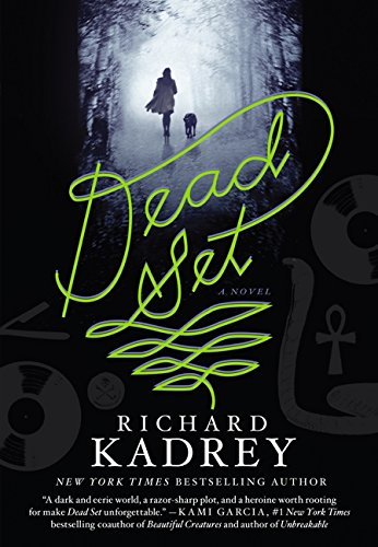 Richard Kadrey Dead Set