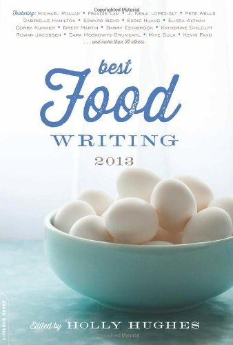 Holly Hughes Best Food Writing 2013