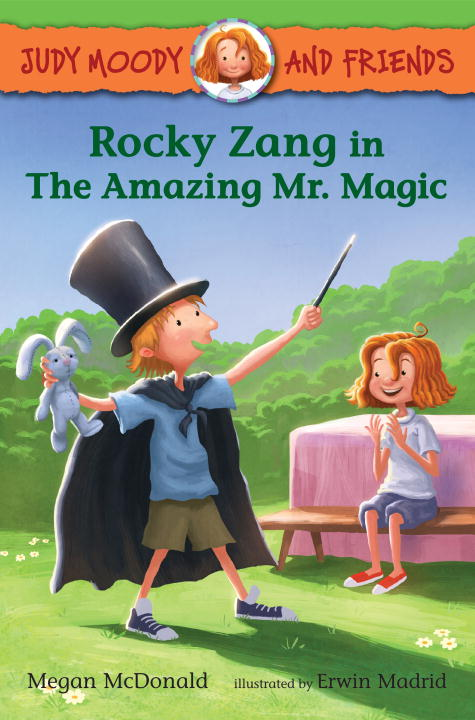 Megan Mcdonald Judy Moody And Friends Rocky Zang In The Amazing Mr. Magic
