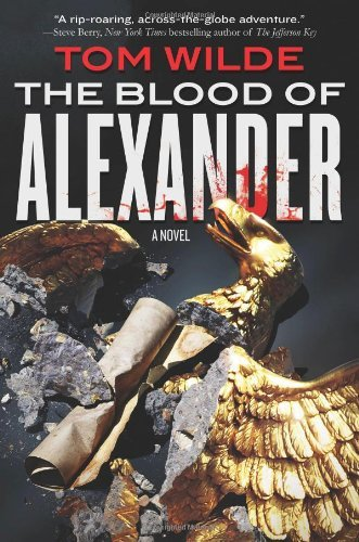 Tom Wilde The Blood Of Alexander