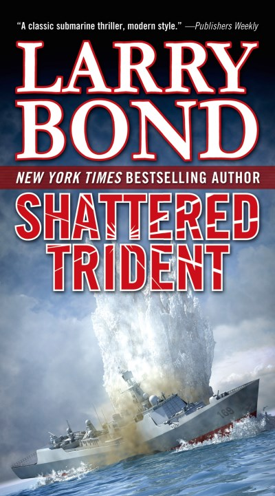 Larry Bond Shattered Trident