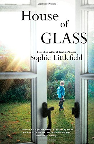 Sophie Littlefield House Of Glass