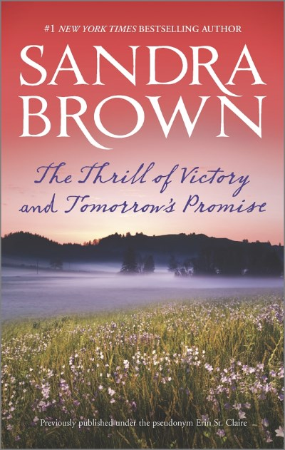 Sandra Brown The Thrill Of Victory And Tomorrow's Promise