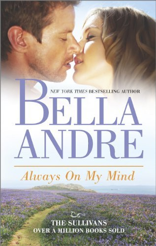 Bella Andre Always On My Mind