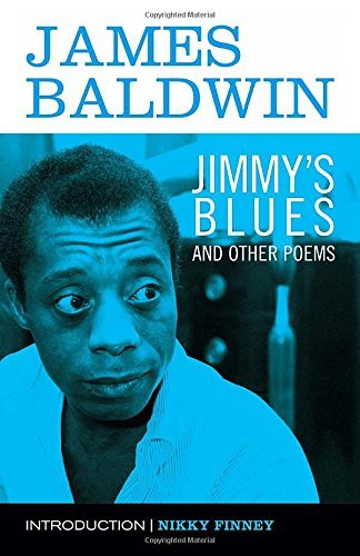 James Baldwin Jimmy's Blues And Other Poems