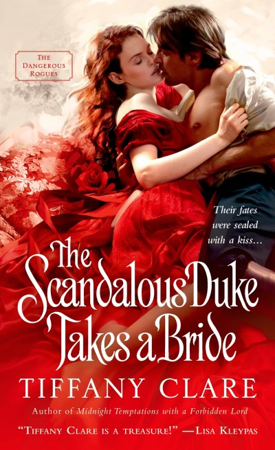 Tiffany Clare The Scandalous Duke Takes A Bride