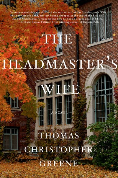 Thomas Christopher Greene The Headmaster's Wife