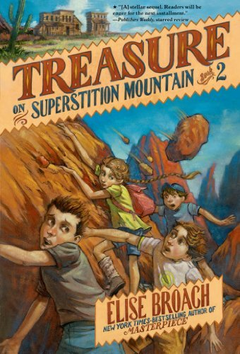 Elise Broach Treasure On Superstition Mountain