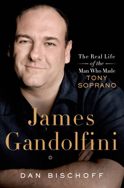 Dan Bischoff James Gandolfini The Real Life Of The Man Who Made Tony Soprano