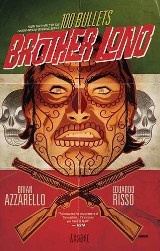 Brian Azzarello 100 Bullets Brother Lono