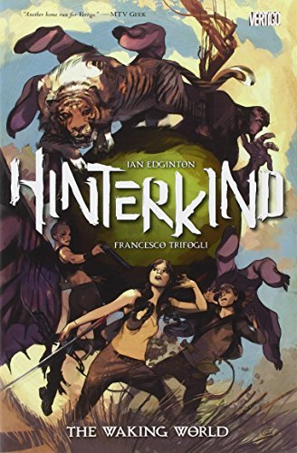 Ian Edginton Hinterkind Volume 1 The Waking World