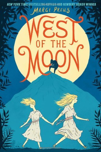 Margi Preus West Of The Moon