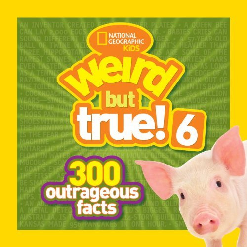 National Geographic Kids Weird But True! 6 300 Outrageous Facts