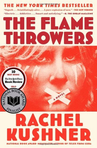 Rachel Kushner The Flamethrowers