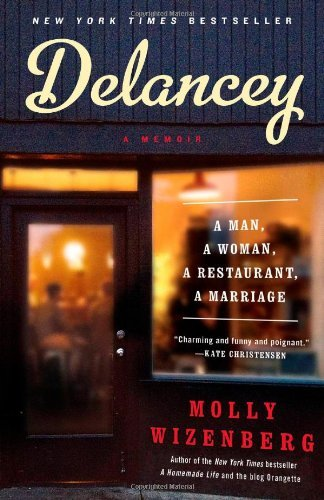 Molly Wizenberg Delancey A Man A Woman A Restaurant A Marriage