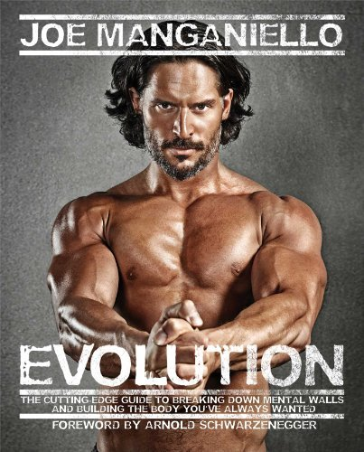 Joe Manganiello Evolution The Cutting Edge Guide To Breaking Down Mental Wa