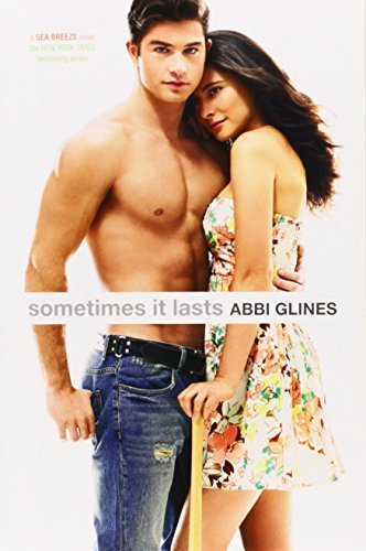Abbi Glines Sometimes It Lasts