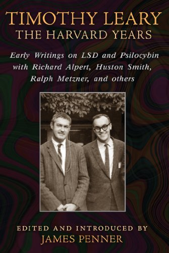 James Penner Timothy Leary The Harvard Years Early Writings On Lsd And Psil