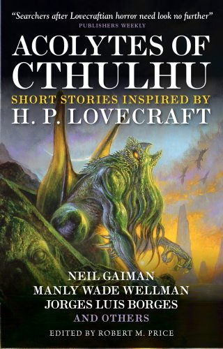 Robert M. Price Acolytes Of Cthulhu Short Stories Inspired By H. P. Lovecraft