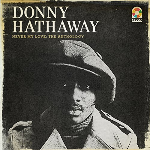 Donny Hathaway Never My Love The Anthology 4 CD