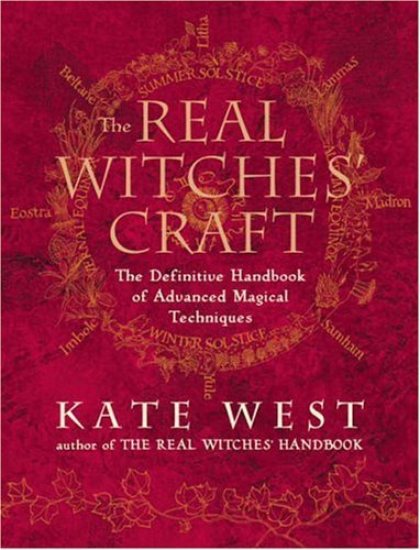 Kate West The Real Witches' Craft The Definitive Handbook O