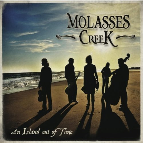 Molasses Creek Island Out Of Time