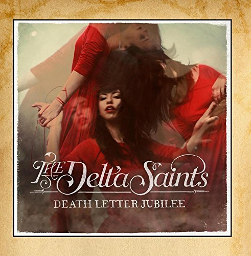 Delta Saints Death Letter Jubilee