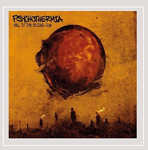 Psychothermia Fall To The Rising Sun