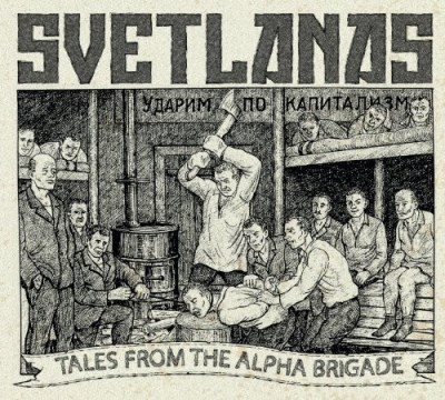 Svetlanas Tales From The Alpha Brigade