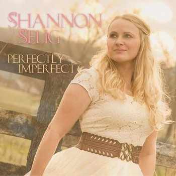 Shannon Selig Perfectly Imperfect Local