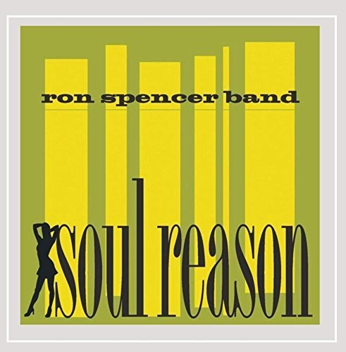 Ron Spencer Band Soul Reason