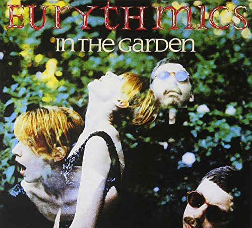 Eurythmics In The Garden Deluxe Ed. Incl. Bonus Tracks