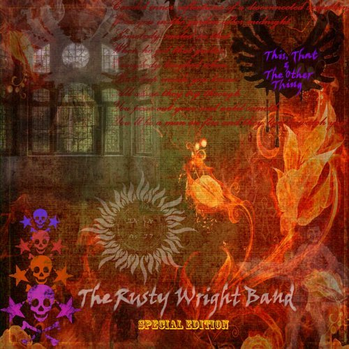 Rusty Wright Band This That & The Other Thing