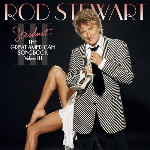 Rod Stewart Vol. 3 Stardust Great America Feat. Parton Midler