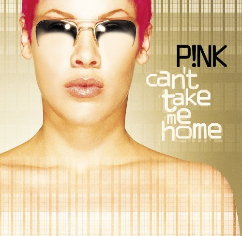 Pink Can't Take Me Home