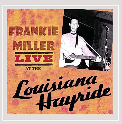 Frankie Miller Live At The Louisiana Hayride