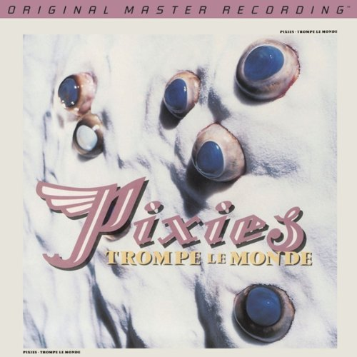 Pixies Trompe Le Monde Remastered