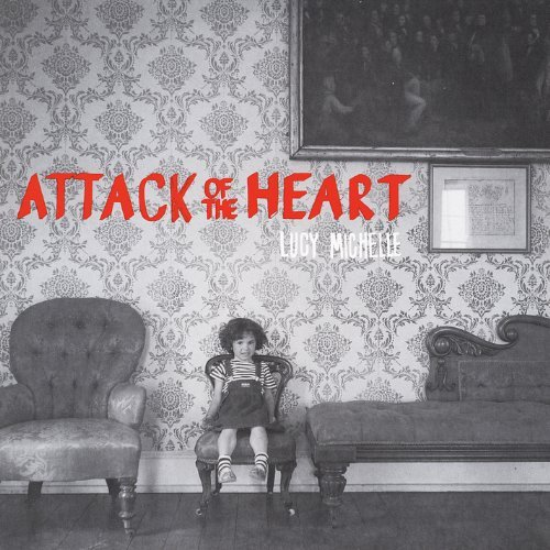 Lucy Michelle Attack Of The Heart