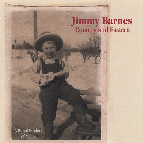 Jimmy Barnes Country & Eastern