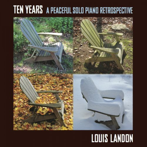 Louis Landon Ten Years A Peaceful Solo Pian