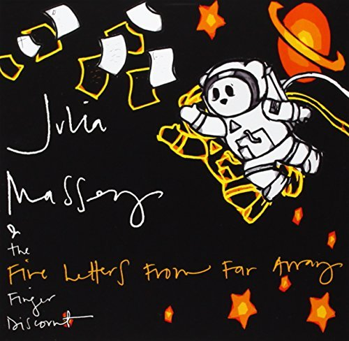 Julia & The Five Finger Massey Five Letters From Far Away