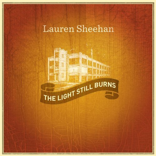 Lauren Sheehan Light Still Burns