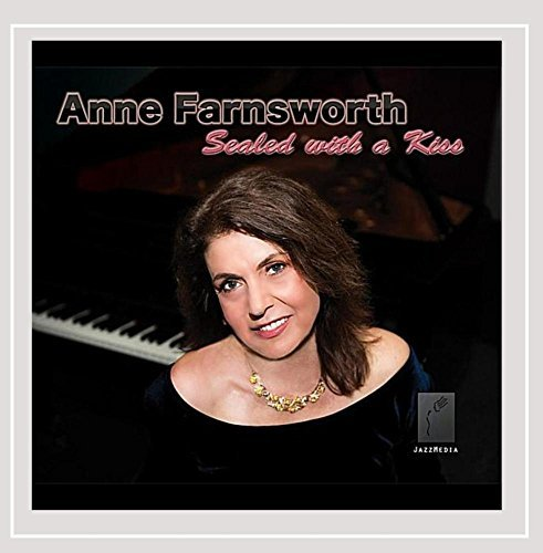 Anne Farnsworth Sealed With A Kiss