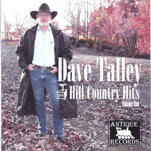 Dave Talley Vol. 1 Hill Country Hits