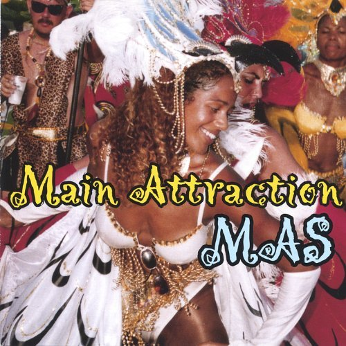 Main Attraction Mas!
