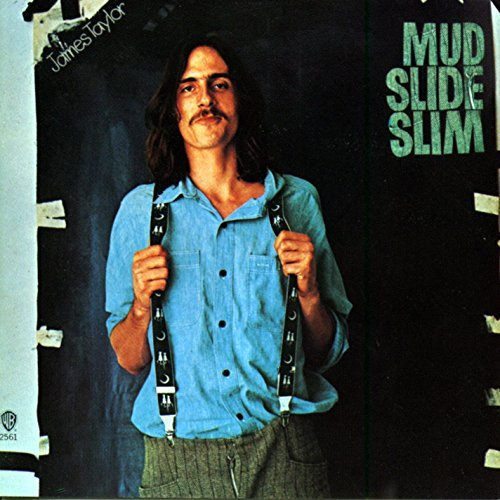 James Taylor Mud Slide Slim & Blue Horizon