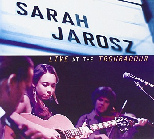 Sarah Jarosz Live At The Troubadour