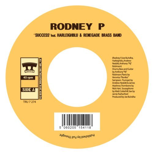 Rodney P Success 7 Inch Single Feat. Harleighblu